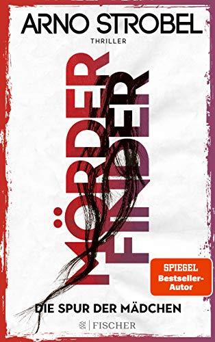 Mörderfinder - Die Spur der Mädchen: Thriller (Max Bischoff 1)