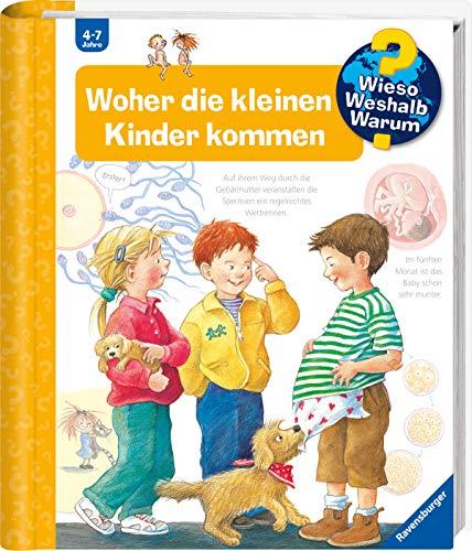 Wieso? Weshalb? Warum? Woher die kleinen Kinder kommen (Band 13) (Wieso? Weshalb? Warum?, 13)